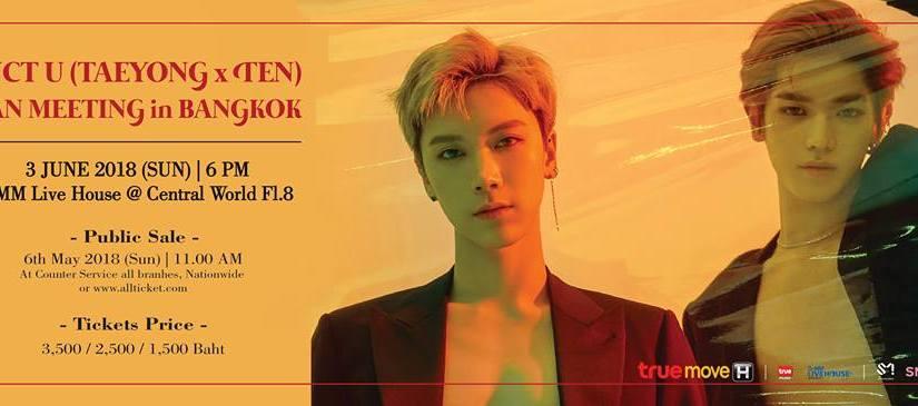 [INFO] 180406 NCT U (TAEYONG X TEN) FAN MEETING InBangkok