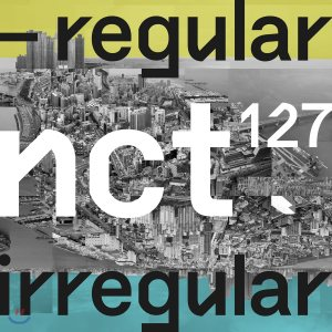[LYRICS] NCT 127 - 'Interlude : Regular to Irregular'