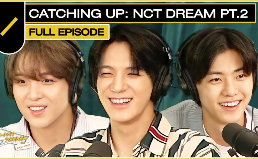 [RADIO] Hello Future Promotion: 210713 NCT DREAM Explores Through Their Debut Days, Member Habits, and SM TOWN (KPDB Ep.#120)